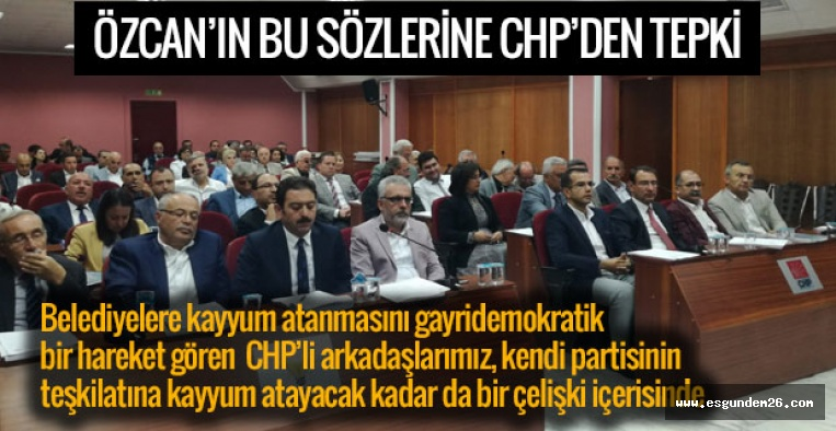 ÖZCAN'IN KAYYUM SÖZLERİNE TEPKİ!