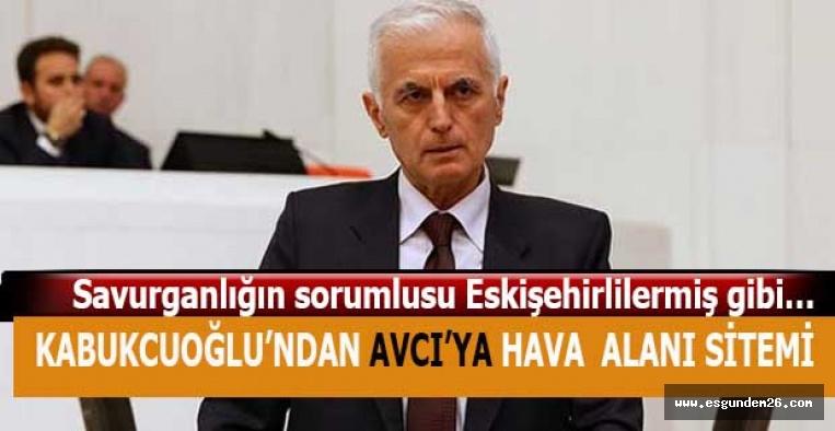 """Kabukcuoğlu """" Zafer Havalimanı'nadevlet 21 milyon avro ödemek zorunda kalmış"""""""
