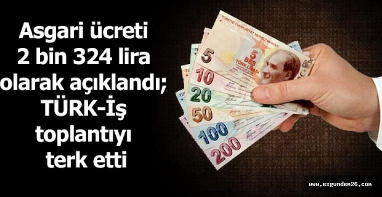 2020'nin asgari ücreti 2 bin 324 lira olarak açıklandı; TÜRK-İş toplantıyı terk etti