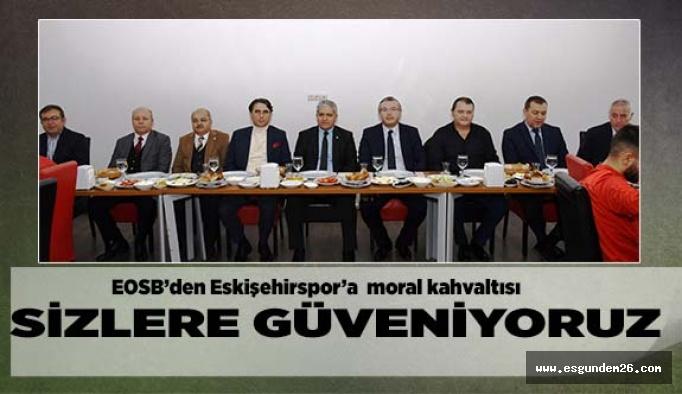 EOSB'den Eskişehirspor'a  moral kahvaltısı