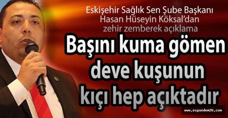 """Köksal: """"İdareciler Ankara'yı yalayarak"""""""