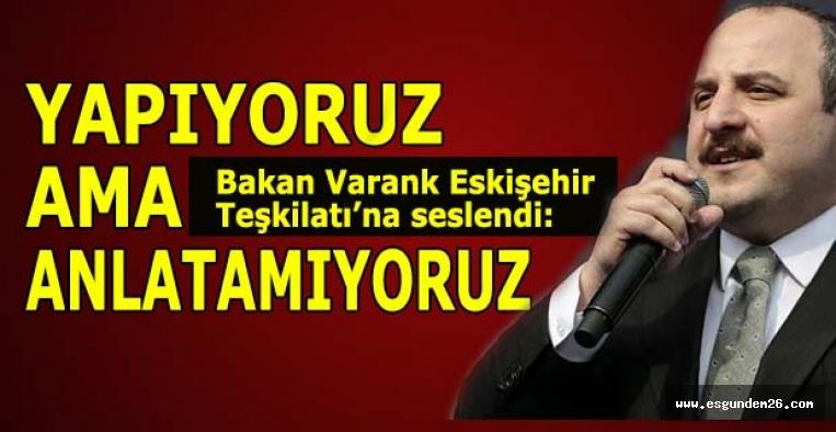 Bakan Varank: Eskişehir'i İç Anadolu'nun güçlü üretim merkezlerinden biri yaptık