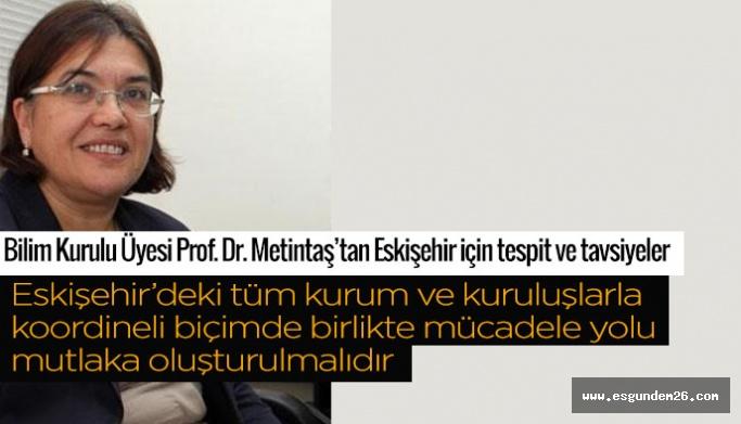 """Prof. Dr. Metintaş: Eskişehir'de hastaların yaş ortalamaları """"çalışma yaş grubu""""na yığılmakta"""