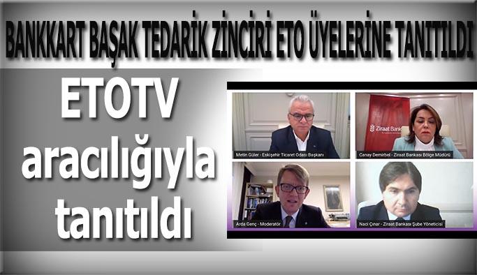 BANKKART BAŞAK TEDARİK ZİNCİRİ ETO ÜYELERİNE TANITILDI