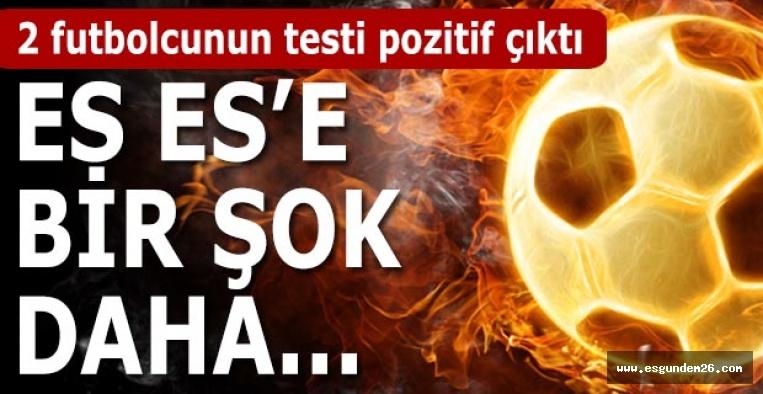 EsEs'e Bursapor maçı öncesi korona virüs şoku