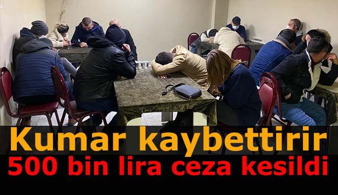 Eskişehir'deki kumar operasyonunda yarım milyonluk ceza kesildi