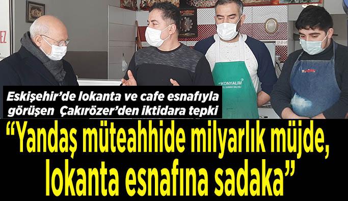 CHP'li Çakırözer: Lokanta, kafe ve kahvehaneler HES kodu ile açılsın