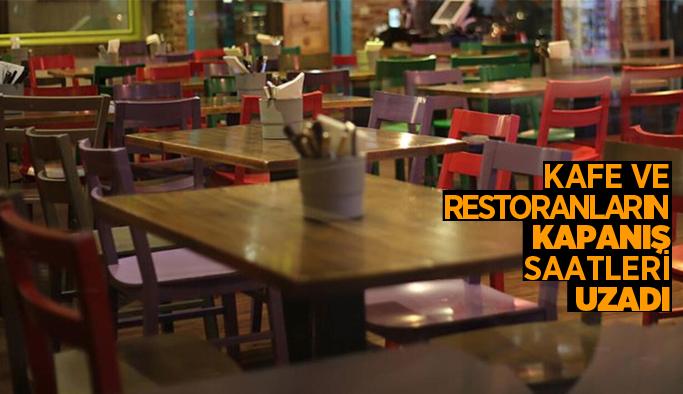 Kafe, restoran, kıraathane ve benzeri işletmelerin kapanış saatleri uzadı