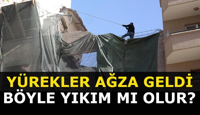 Eskişehir'deki bina yıkımında canlarını hiçe saydılar