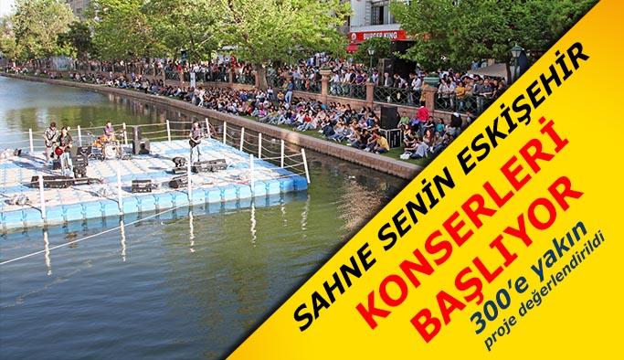 """""""Sahne Senin Eskişehir"""" konserleri başlıyor"""