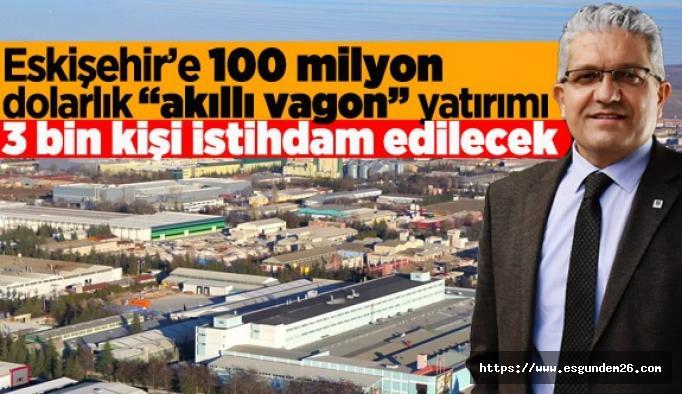 Eskişehir OSB'YE 100 milyon dolarlık 'Akıllı Vagon' yatırımı geldi
