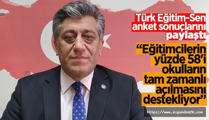 """Türk Eğitim-Sen: """"Eğitimciler yüz yüze eğitime hazır"""""""
