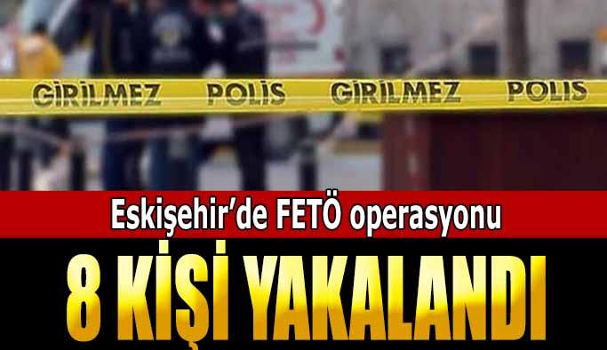 Cezaları kesinleşen 8 FETÖ şüphelisi yakalandı