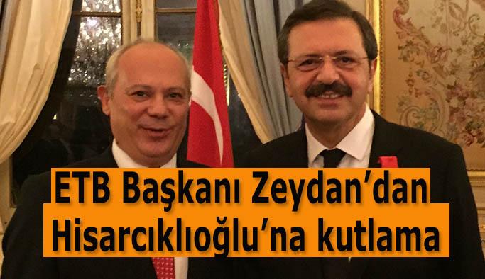 ETB Başkanı Zeydan'dan Hisarcıklıoğlu'na kutlama