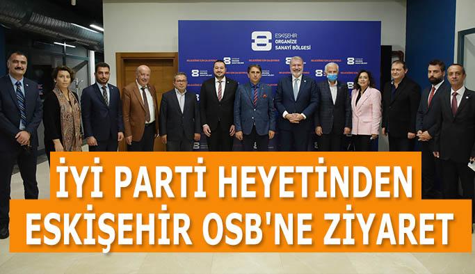 İYİ Parti heyetinden Eskişehir OSB'ne ziyaret