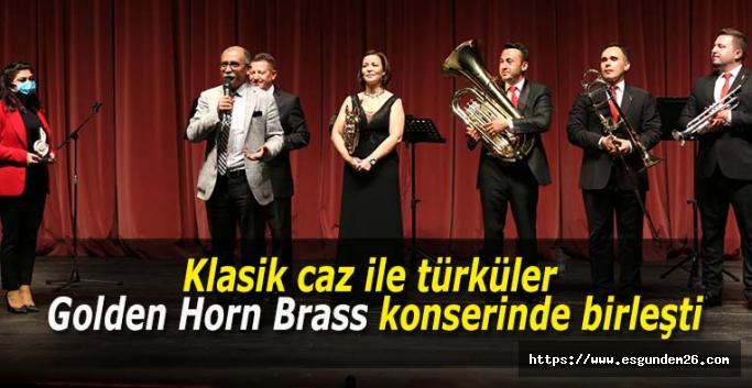 Klasik caz ile türküler Golden Horn Brass konserinde birleşti