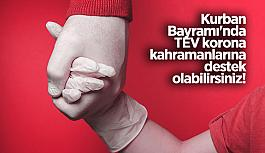 Kurban Bayramı'nda Türk Eğitim Vakfı'na desteklerinizle korona kahramanlarının çocuklarına umut olun…