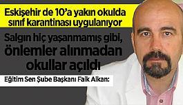 Faik Alkan: Eskişehir'de okullarda vakalar artıyor MEB çözüm üretmekten uzak