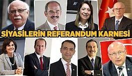 Referandum öncesi siyasetçilerin karnesi