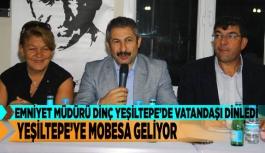 YEŞİLTEPE'YE MOBESA GELİYOR
