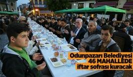 Odunpazarı Belediyesi 46 mahallede iftar sofrası kuracak