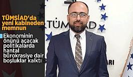 """TÜMSİAD Eskişehir Şube Başkanı Ali Engiz:""""Yeni kabineden ve sistemden oldukça memnunuz"""""""
