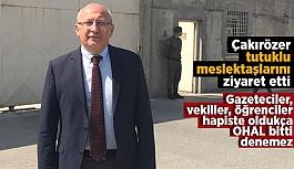 Utku Çakırözer tutuklu meslektaşlarını ziyaret etti