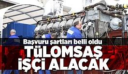 TÜLOMSAŞ 40 İŞÇİ ALACAK