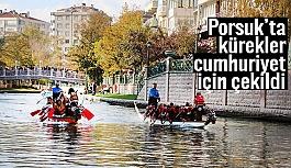 Porsuk'ta kürekler cumhuriyet için çekildi