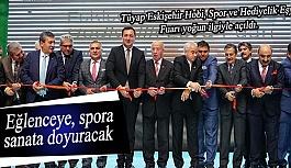 Tüyap Eskişehir Hobi, Spor ve Hediyelik Eşya Fuarı yoğun ilgiyle açıldı