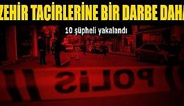 Eskişehir'de uyuşturucu operasyonunda 10 şüpheli yakalandı