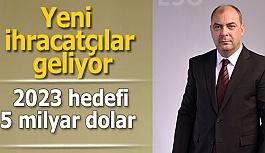 """Eskişehir """"ihracat koçluğu"""" ile ihracatını artıracak"""