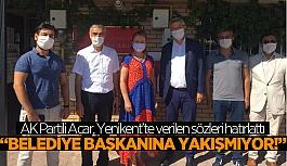 """AK Partili Acar'dan Başkan Kurt'a çağrı: """"Biz üstümüze düşeni yapmaya hazırız"""""""