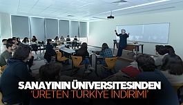 Sanayinin Üniversitesinden 'Üreten Türkiye...