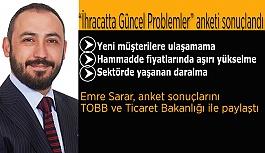 Emre Sarar, anket sonuçlarını TOBB ve Ticaret Bakanlığı ile paylaştı