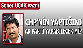CHP'nin yaptığını AK Parti yapabilecek mi?