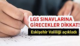 Eskişehir Valiliği LGS kararlarını duyurdu