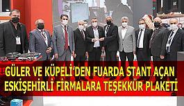 Güler ve Küpeli'den fuarda stant açan  Eskişehirli firmalara teşekkür plaketi