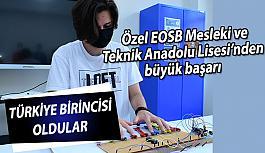 Özel EOSB Mesleki ve Teknik Anadolu Lisesi'nden büyük başarı