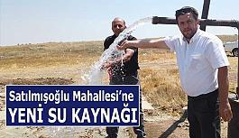 Satılmışoğlu Mahallesi'ne yeni su kaynağı