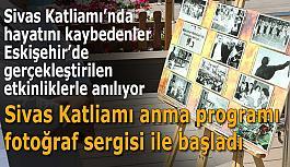 Sivas Katliamı anma programı  fotoğraf sergisi ile başladı