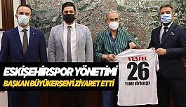 Eskişehirspor Yönetimi  Başkan Büyükerşen'i ziyaret etti