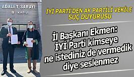 İYİ Parti'den AK Partili vekile suç duyurusu