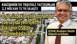 Başkan Küpeli: Son 1,5 yılda OSB'ye 174 yeni yatırımcı geldi