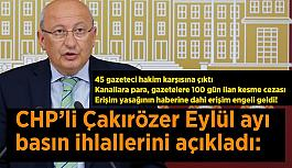 CHP'li Çakırözer Eylül ayı basın ihlallerini açıkladı