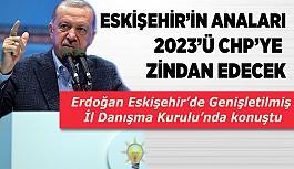Erdoğan'dan CHP'ye: Eskişehir'de bunların nesi var