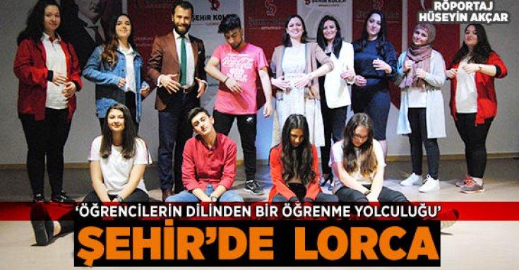 ŞEHİR'DE  LORCA ekibi